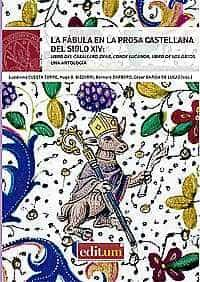 Las Fabulas En La Prosa Castellana Del Siglo Xiv: Libro Del Caballero Zifar, Conde Lucanor, Libro De Los Gatos. Una Antologia por Vv.aa.