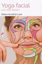 Resultado de imagen de Yoga facial  Ara Rosón libro
