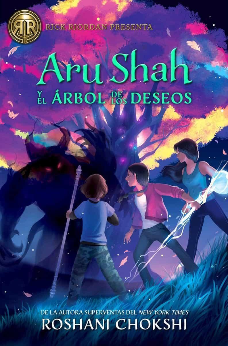 aru shah y el árbol de los deseos-roshani chokshi-9788417390112