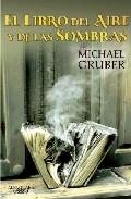 El Libro Del Aire Y De Las Sombras por Michael Gruber epub