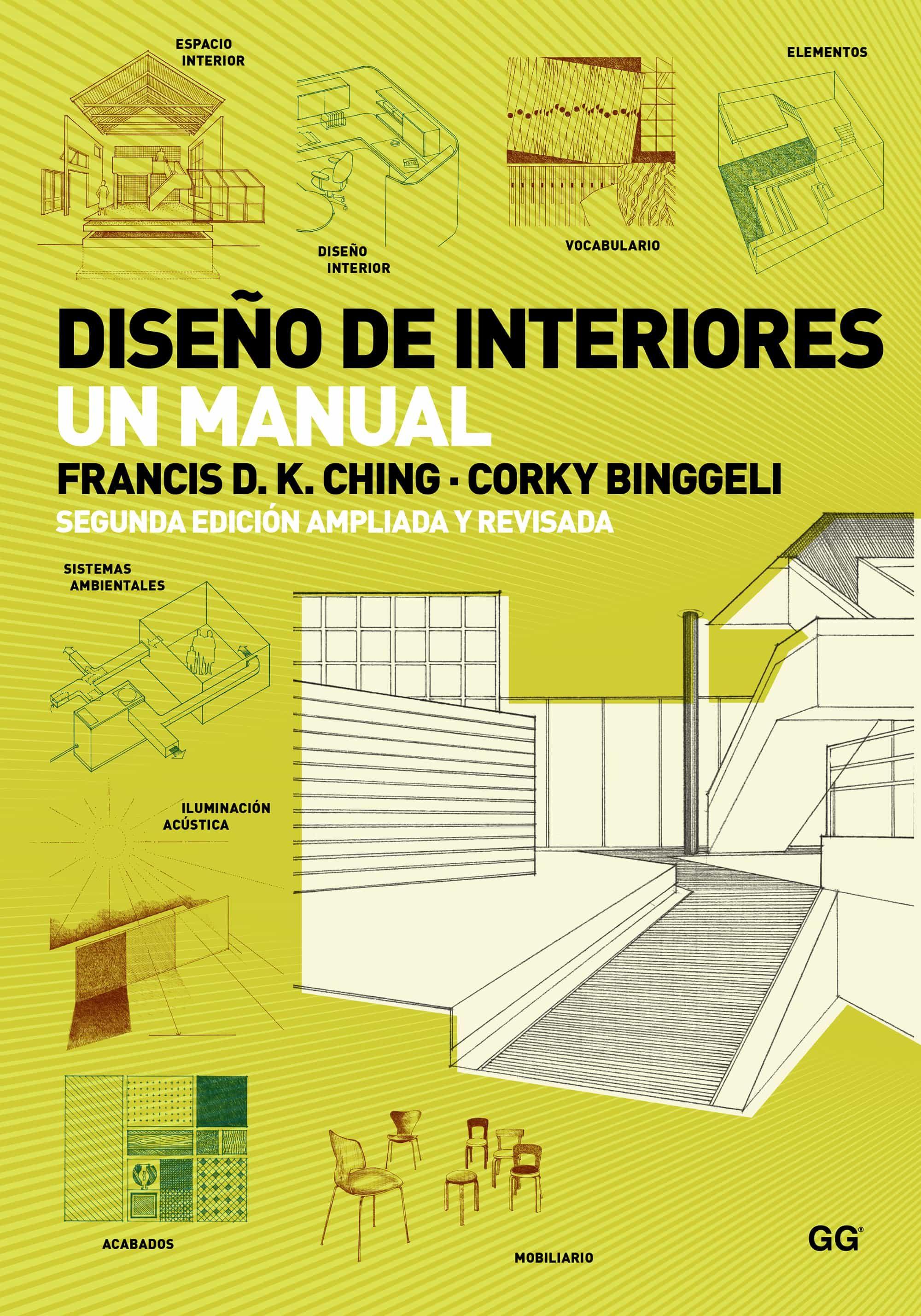 Diseño De Interiores   por Francis D.k. Ching, Corky Binggeli