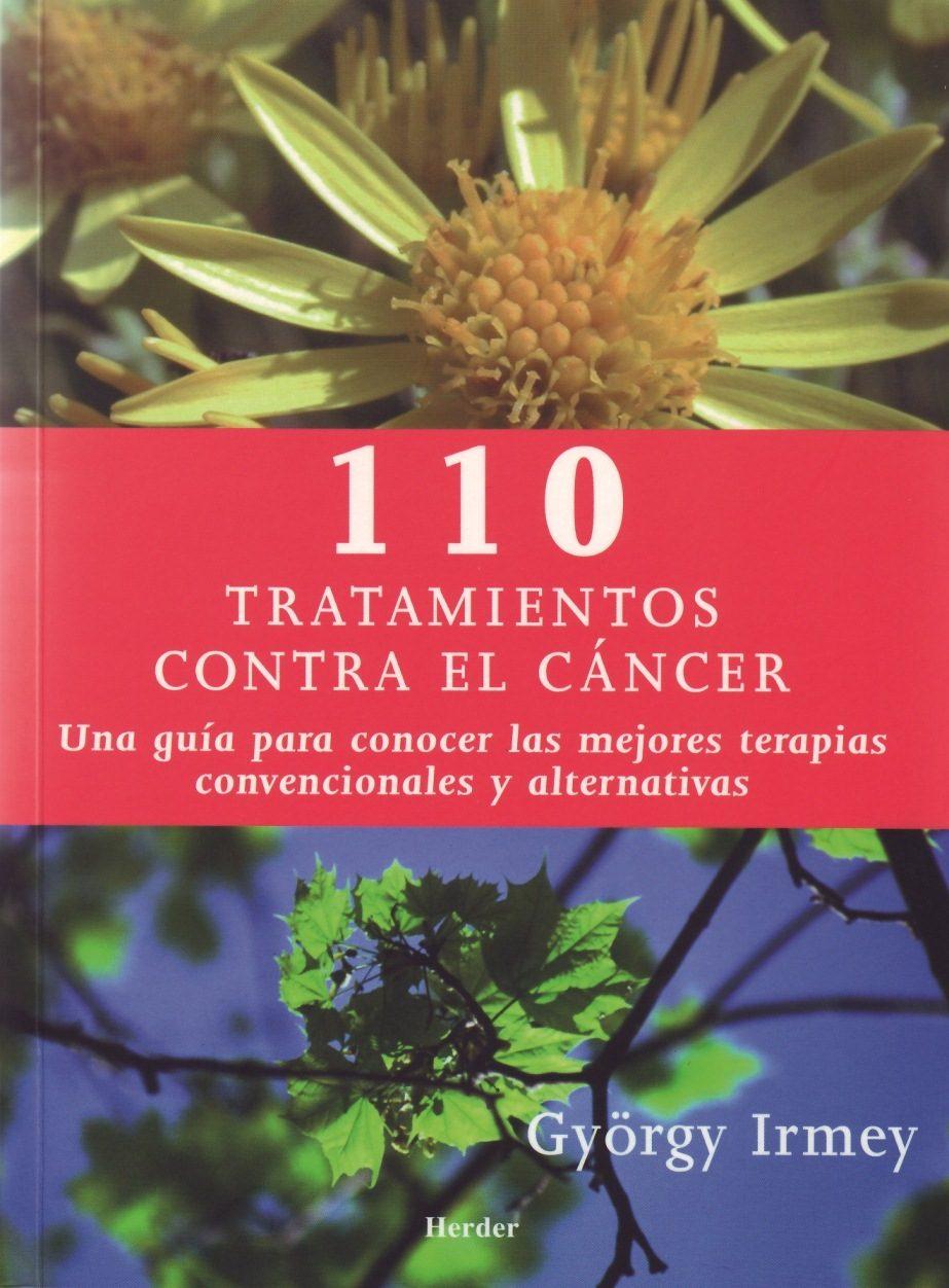 110 Tratamientos Contra El Cancer por Gyorgy Irmey
