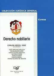 Derecho Nobiliario por Carlos (coord.) Rogel Vide epub