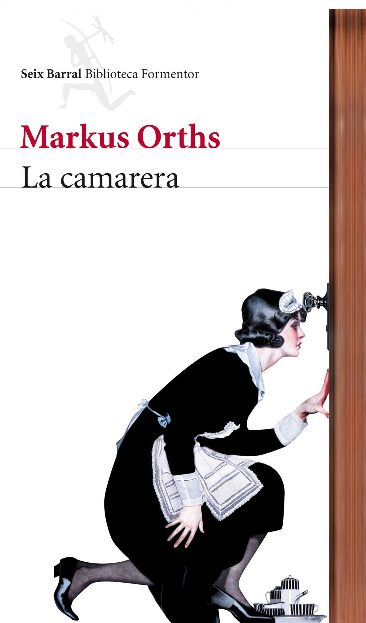 La Camarera por Markus Orths