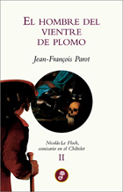 El Hombre Del Vientre De Plomo (ii) por Françoise Parot
