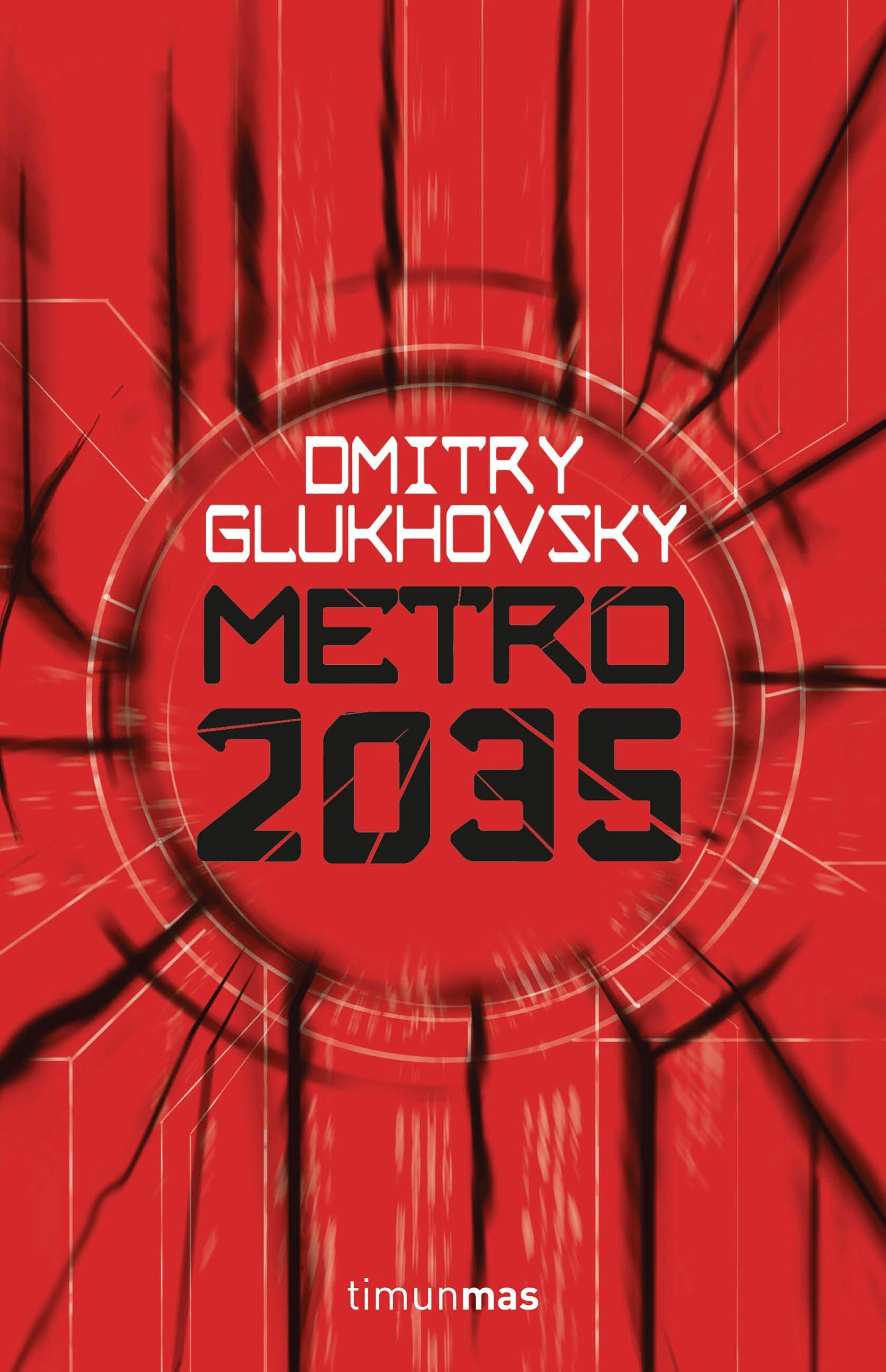 Metro 2035 - Dmitry Glukhovsky (Metro III) 9788445004012