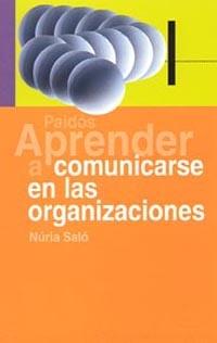 Aprender A Comunicarse En Las Organizaciones por Nuria Salo epub