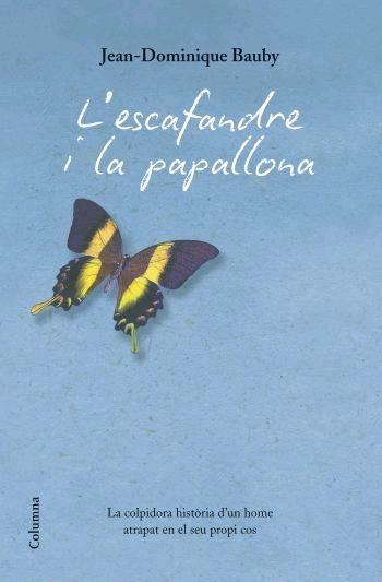 L Escafandre I La Papallona por Jean-dominique Bauby epub