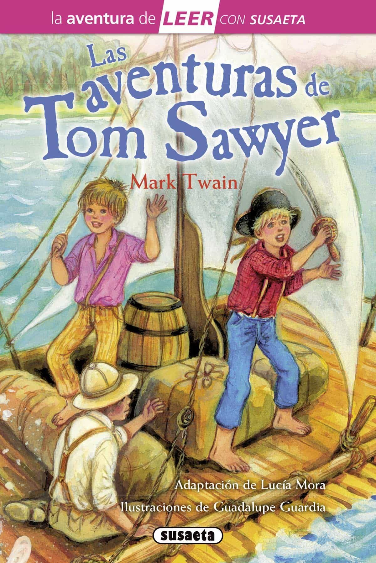Las Aventuras De Tom Sawyer por Mark Twain