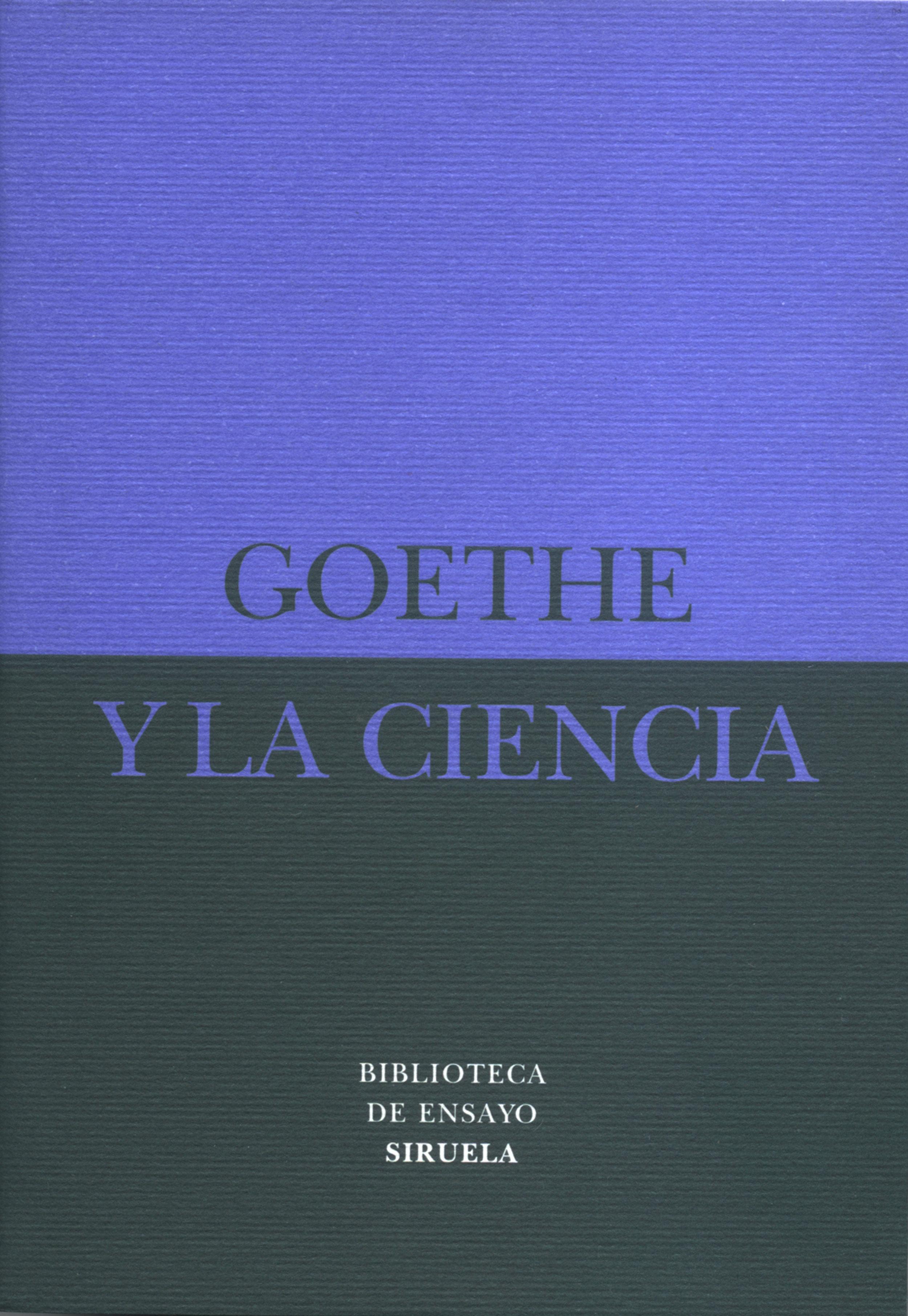 goethe y la ciencia-johann wolfgang von goethe-9788478445912
