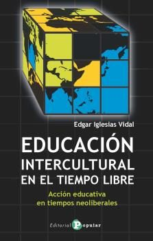 Educacion Intercultural En El Tiempo Libre por Edgar Iglesias Vidal