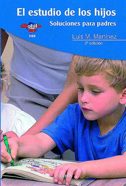 El Estudio De Los Hijos: Soluciones Para Padres (2006) (2ª Ed.) por Luis Miguel Martinez Dominguez Gratis