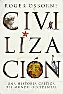 Civilizacion: Una Historia Critica Del Mundo Occidental por Roger Osborne epub