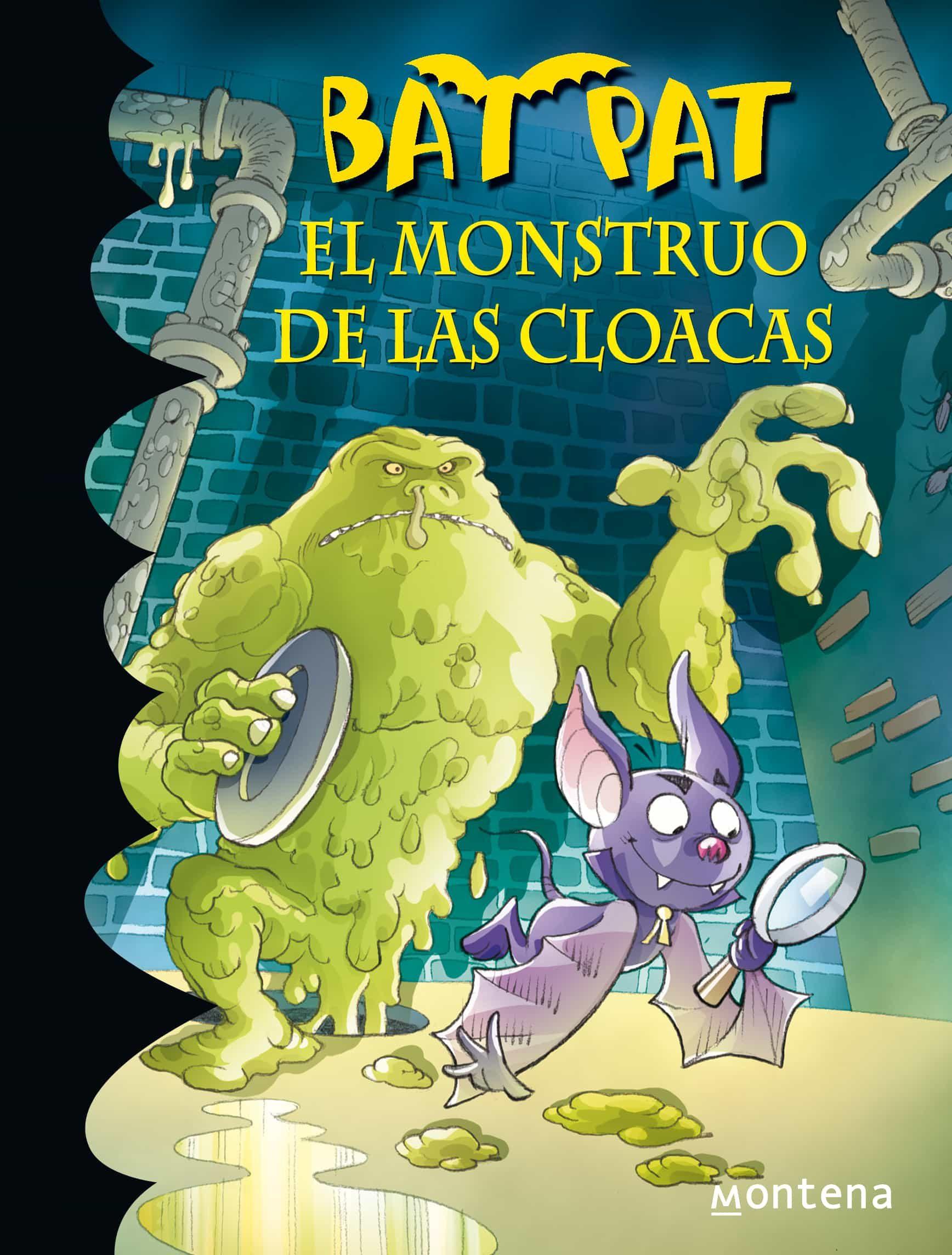 El Monstruo De Las Cloacas (serie Bat Pat 5)   por Vv.aa.