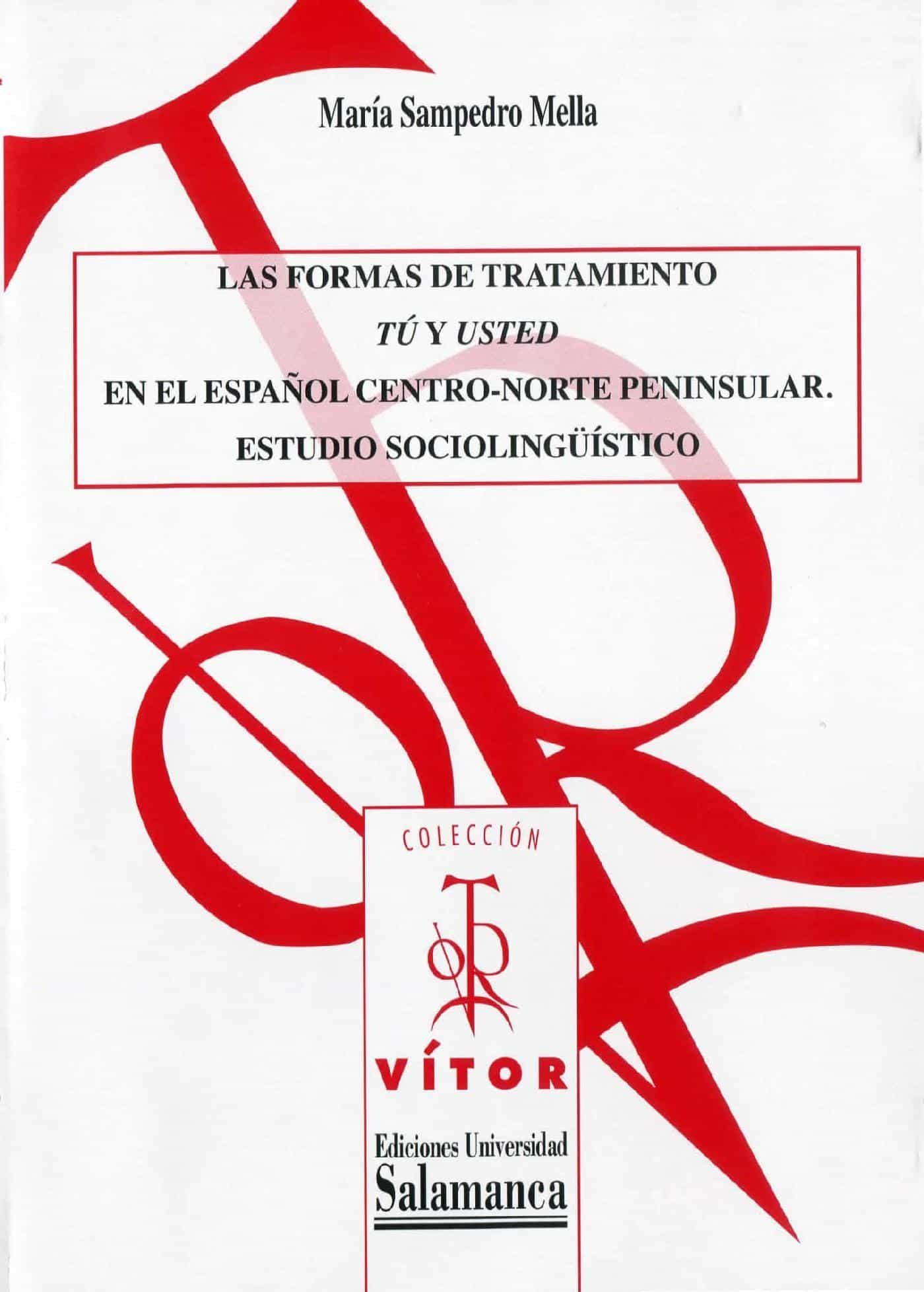 Las Formas De Tratamiento «tú Y Usted» En El Español Centro-norte Peninsular PDF Descargar