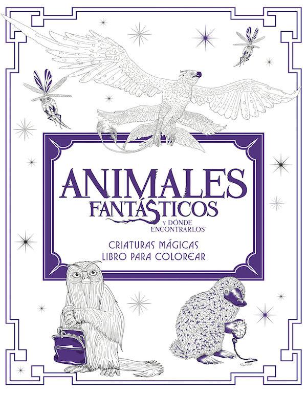 ANIMALES FANTASTICOS Y DÓNDE ENCONTRARLOS: CRIATURAS MAGICAS. LIBRO ...