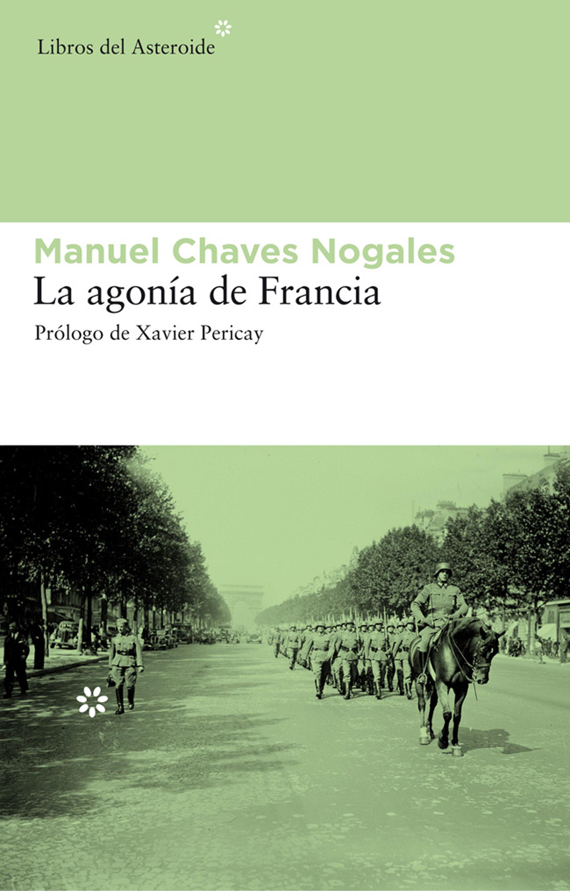La Agonía De Francia   por Manuel Chaves Nogales