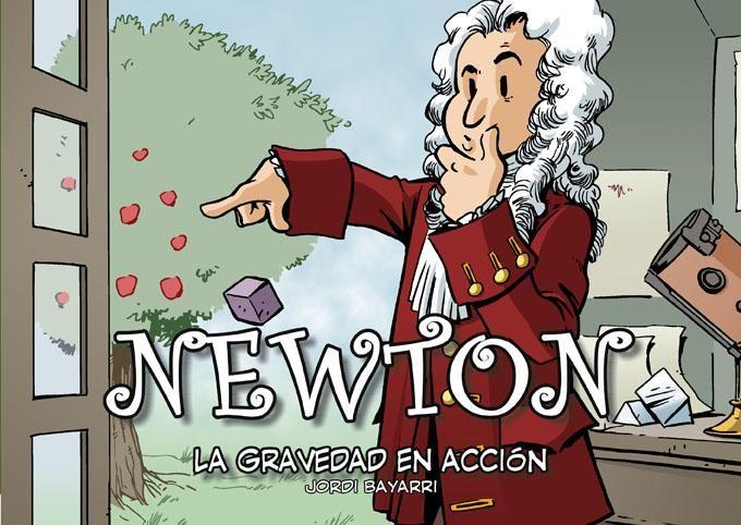 newton: la gravedad en accion-jordi bayarri-9788493874612