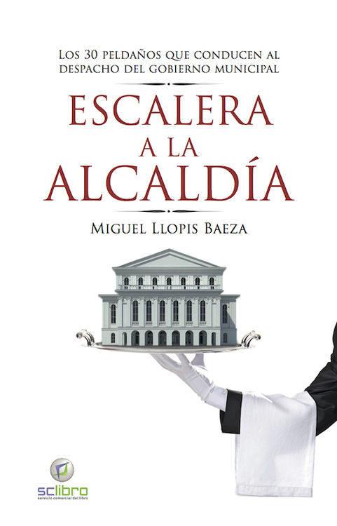 Escalera A La Alcaldia por Miguel Llopis
