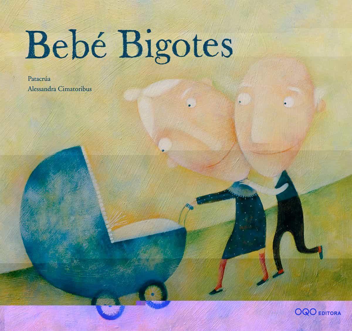 Bebe Bigotes por Patacrua;                                                           Alessandra Cimatoribus epub