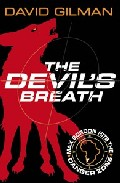 Danger Zone: The Devil S Breath por David Gilman