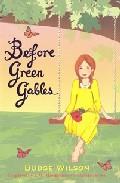 Before Green Gables por Budge Wilson epub