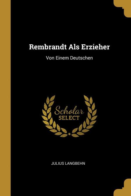 Descargar PDF Gratis Rembrandt Als Erzieher