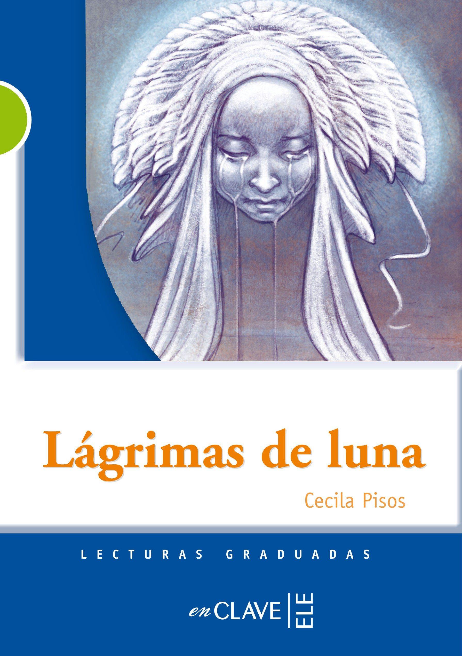 Lagrimas De Luna por Cecilia Pisos epub