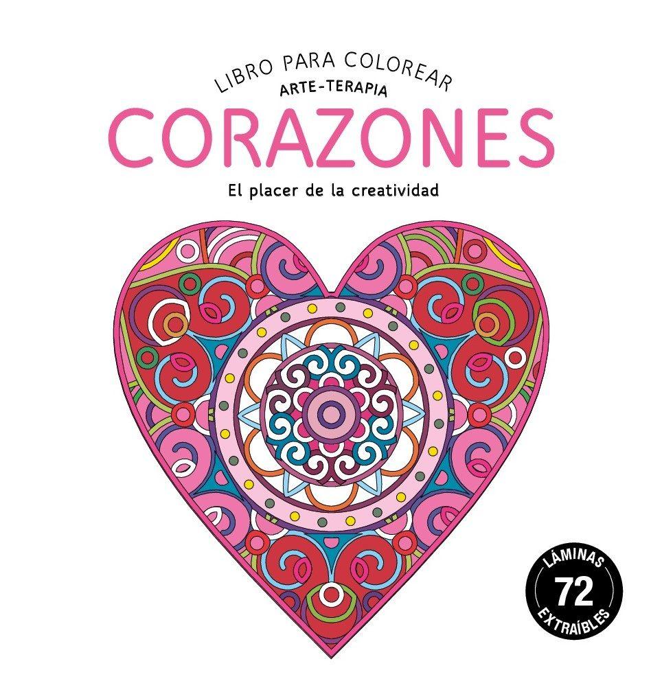 CORAZONES: LIBRO PARA COLOREAR: ARTE-TERAPIA | VV.AA. | Comprar ...