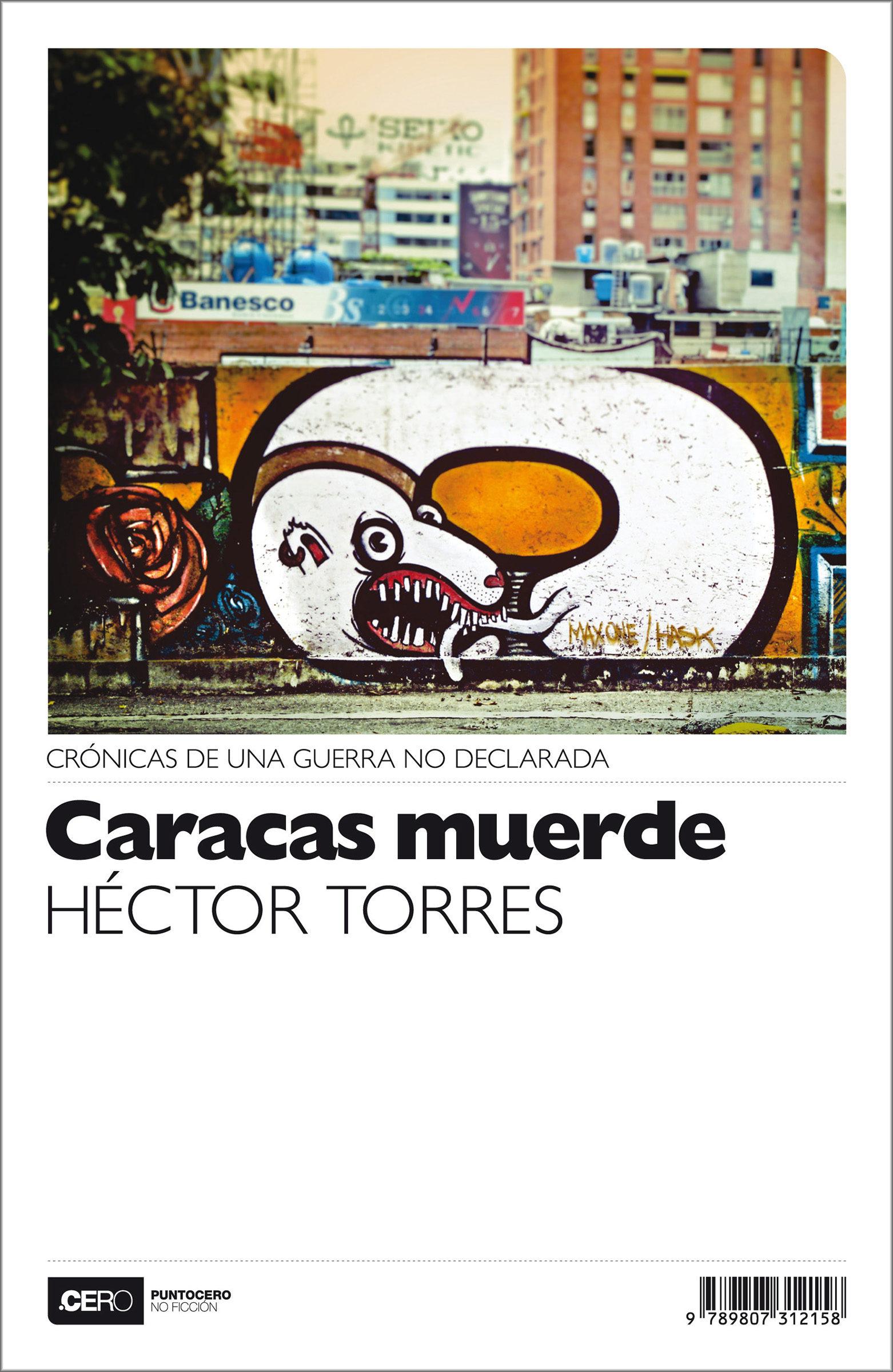 caracas muerde (ebook)-hector torres-9788416687022