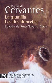 La Gitanilla ; Las Dos Doncellas (novelas Ejemplares) por Miguel De Cervantes Saavedra epub