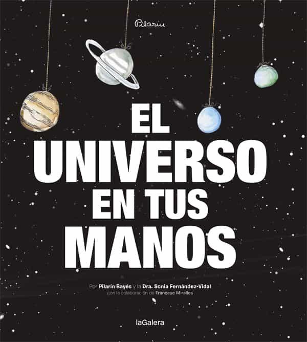 El Universo En Tus Manos por Sonia Fernandez-vidal
