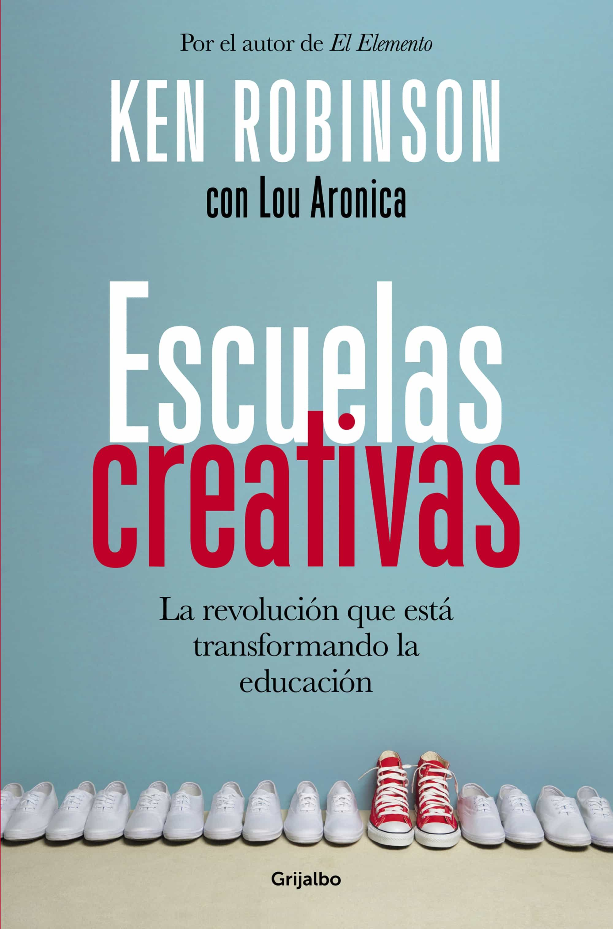 ESCUELAS CREATIVAS | KEN ROBINSON | Comprar libro 9788425353222
