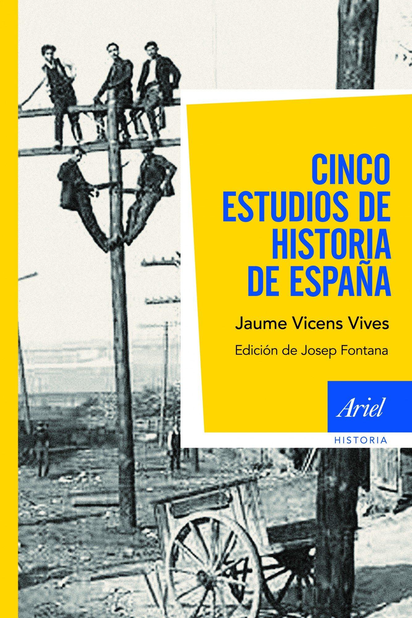 CINCO ESTUDIOS DE HISTORIA DE ESPAÑA   JAUME VICENS VIVES   Comprar ...
