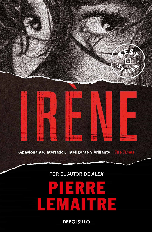 Resultat d'imatges de Irène de Pierre Lemaitre