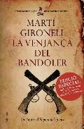 la venjança del bandoler (edicio especial amb cd)-marti gironell-9788466410922