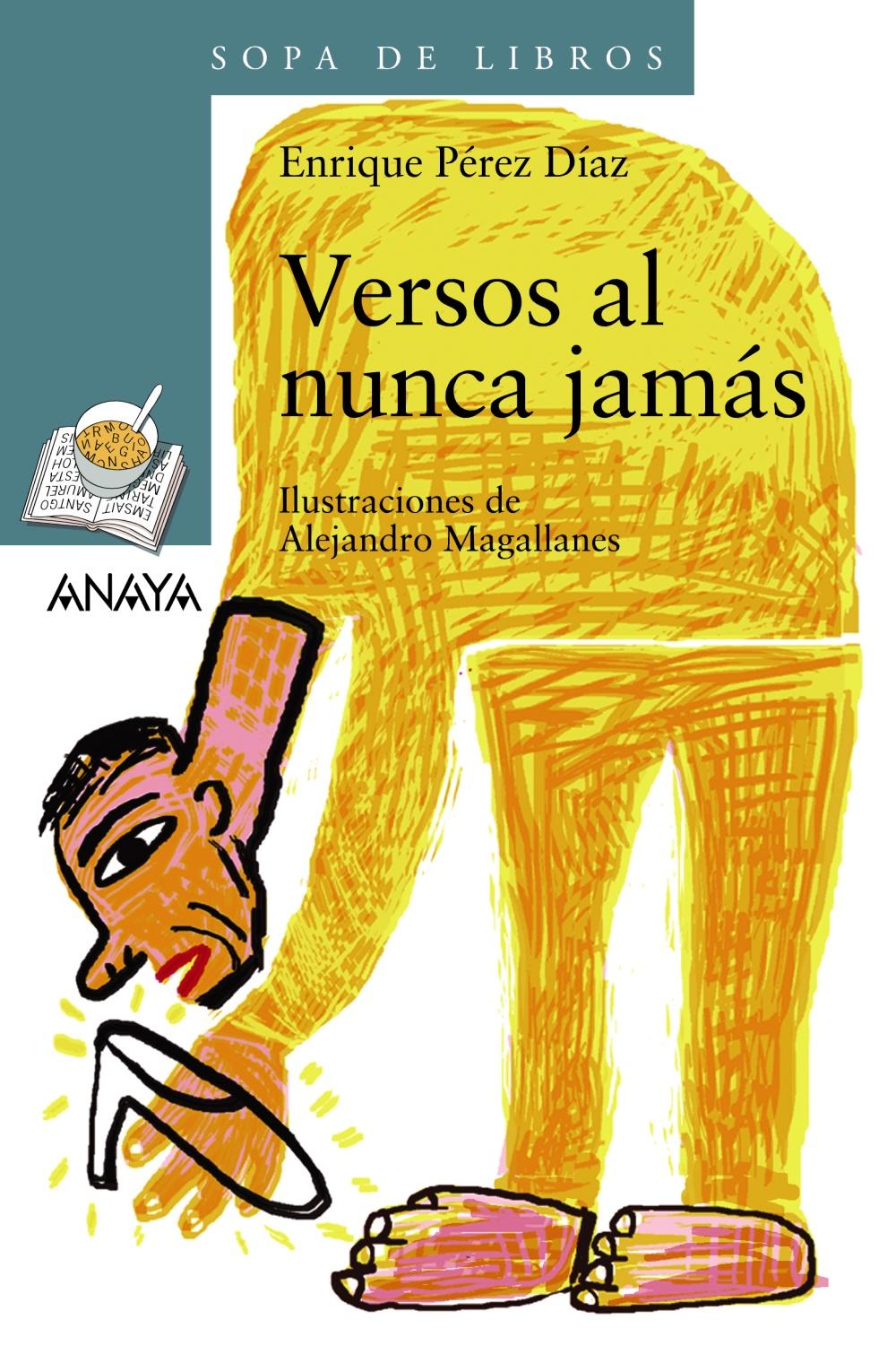 Versos Al Nunca Jamas por Enrique Perez Diaz