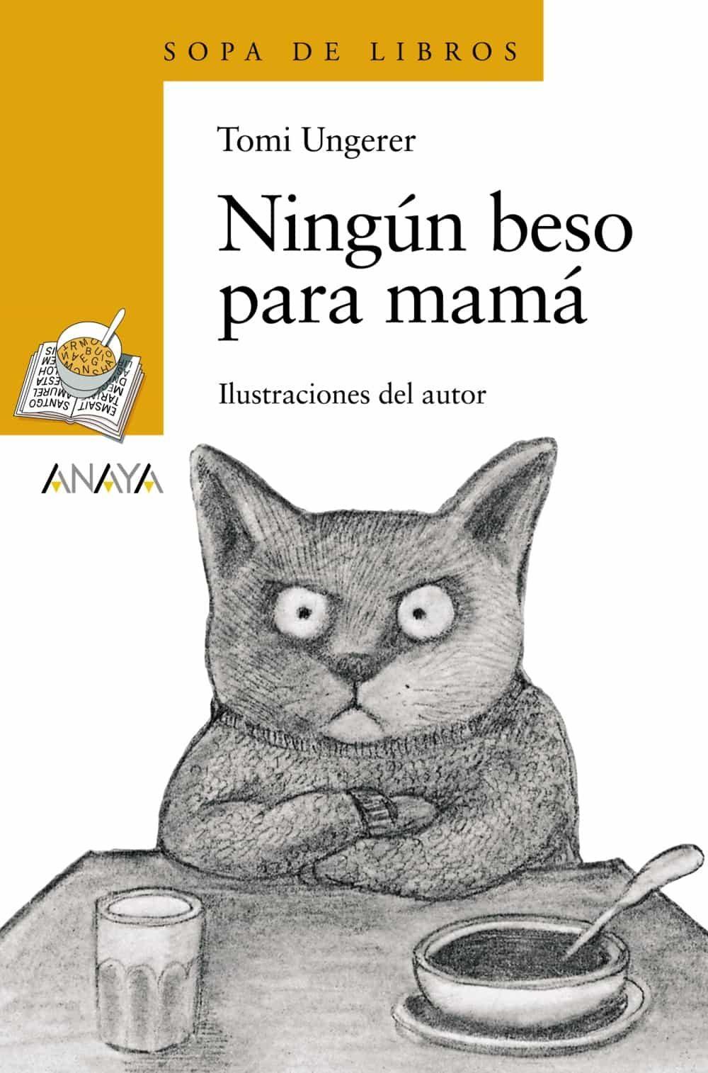 Ningun Beso Para Mama por Tomi Ungerer