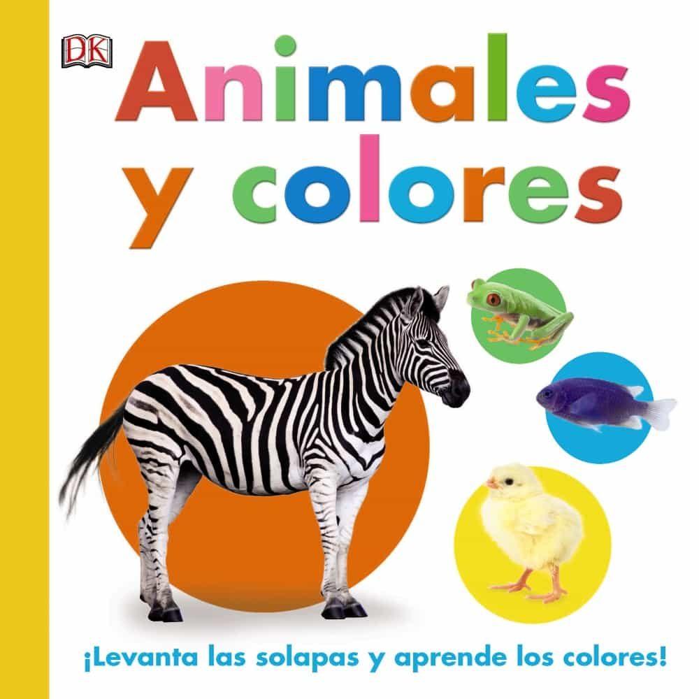 ANIMALES Y COLORES | DAWN SIRETT | Comprar libro 9788469606322