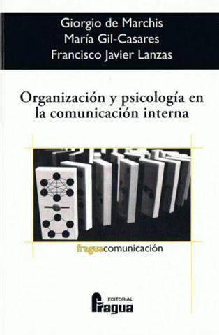 Organizacion Y Psicologia En La Organizacion Interna por Vv.aa.