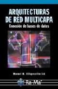 Arquitectura De Red Multicapa: Conexion De Bases De Datos (incluy E Cd-rom) por M.m. Villapecellin epub