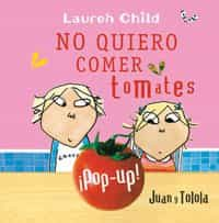 No Quiero Comer Tomates por Lauren Child epub