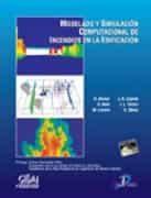 Modelado Y Simulacion Computacional De Incendios En La Edificacio N por Daniel Alvear