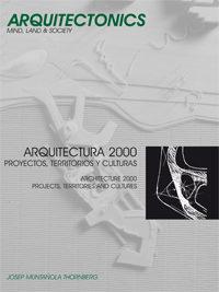 Arquitectura 2000: Proyectos, Territorios Y Culturas (arquitecton Ics Nº 11) por Josep Muntañola Thornberg