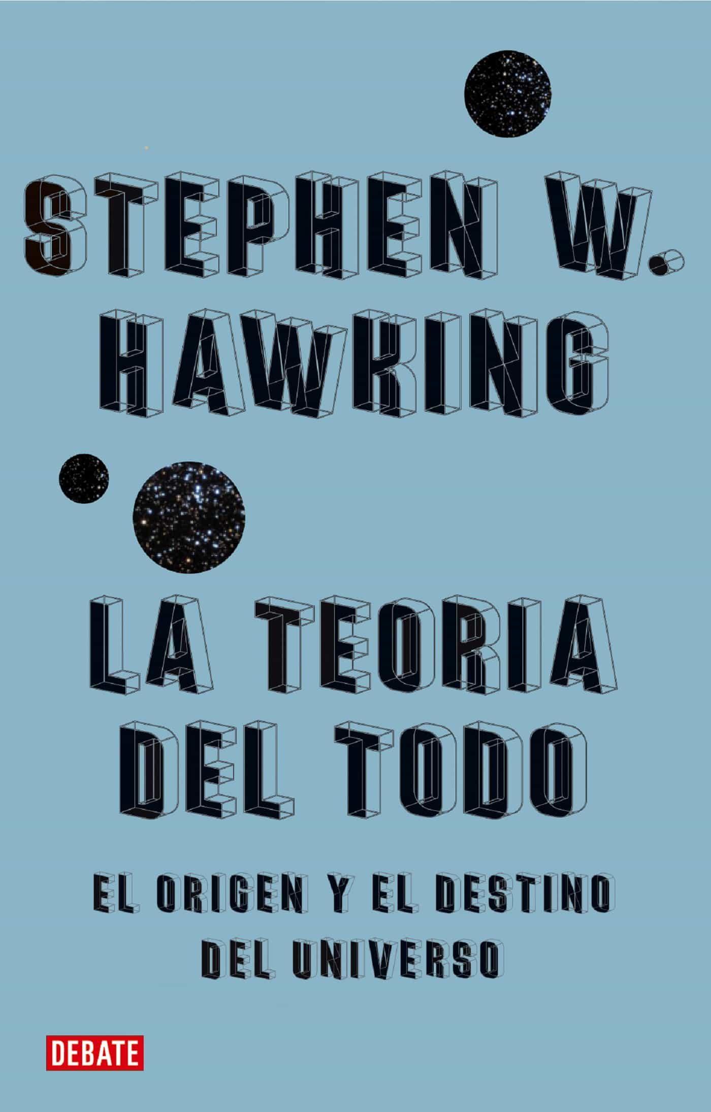 La teor a del todo ebook stephen w hawking 9788483068922