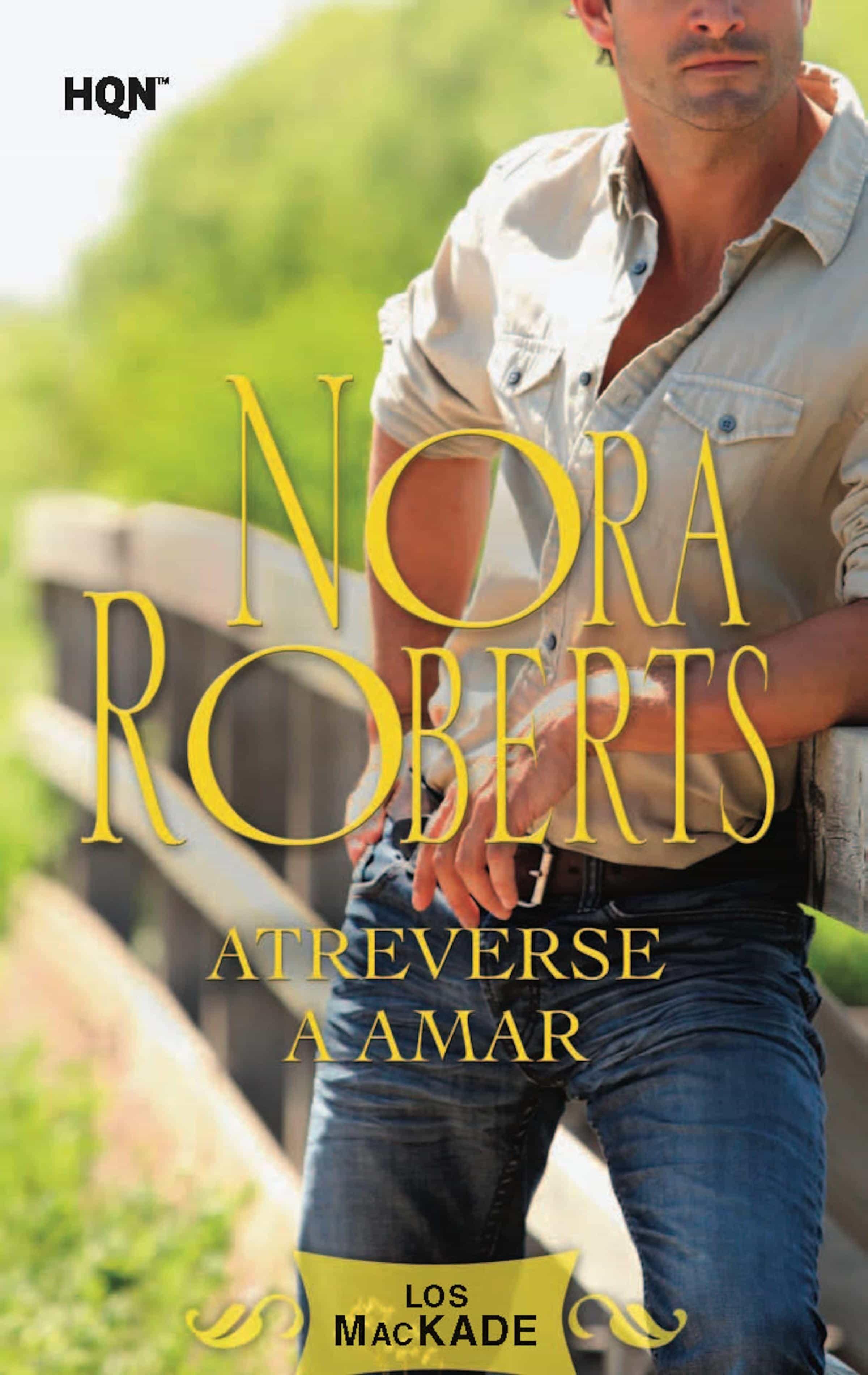 Atreverse A Amar   por Nora Roberts