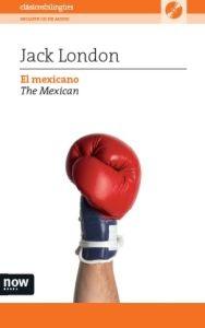 el mexicano (edición bilingüe español-inglés)+cd-jack london-9788494027222