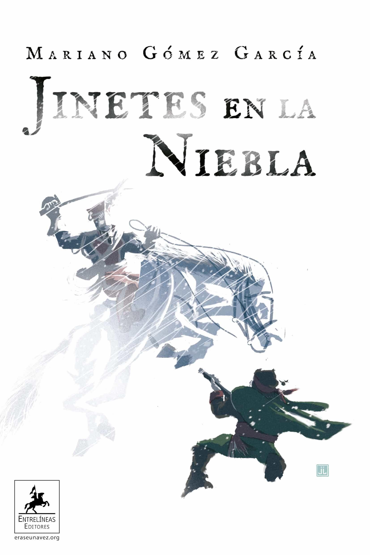 Jinetes En La Niebla por Mariano Gómez García