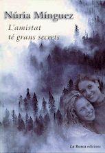 L Amistat Te Grans Secrets por Nuria Minguez