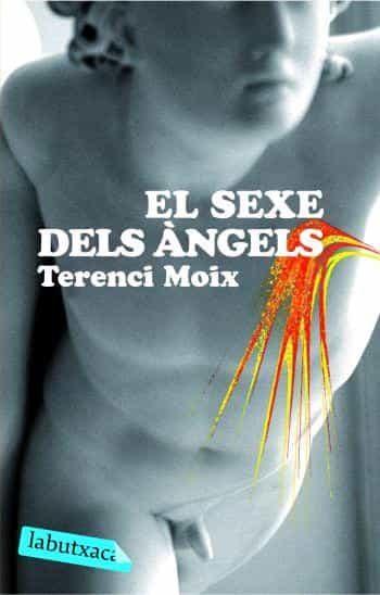 El Sexe Dels Angels por Terenci Moix
